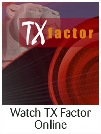 Watch TX Factor